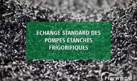 Echange standard de pompes frigorifiques